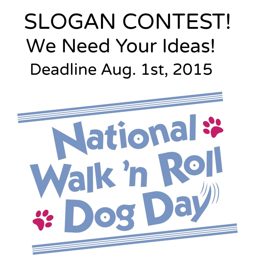 Contest for National Walk 'N Roll Dog Day 2015!