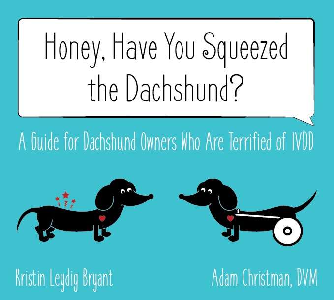 A Book for Every Dachshund Owner Terrified of Disc Disease. Plus Enter for Chance to Win A Copy!